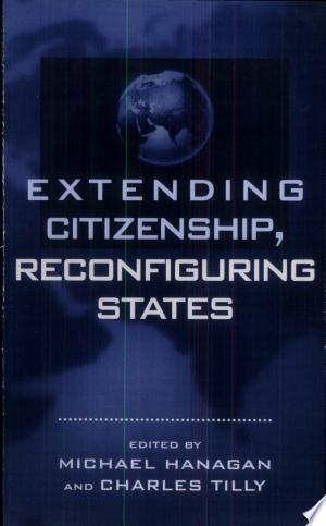Free Download Extending Citizenship, Reconfiguring States PDF - Writers Club