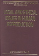 Legal and Ethical Issues in Human Reproduction