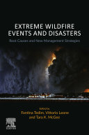 Extreme Wildfire Events and Disasters