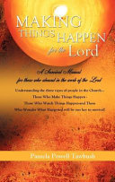 Making Things Happen for the Lord