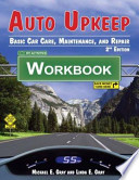 Auto Upkeep (Workbook)  : Basic Car Care, Maintenance, and Repair