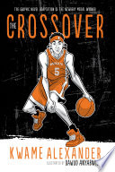 The Crossover (Graphic Novel)