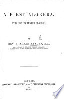A First Algebra for use in junior classes