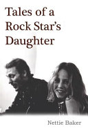 Tales of a Rock Star s Daughter Book PDF