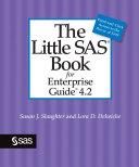 The Little SAS Book for Enterprise Guide 4 2