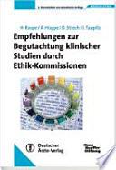 Empfehlungen zur Begutachtung klinischer Studien durch Ethik Kommissionen