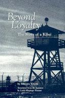 Beyond Loyalty