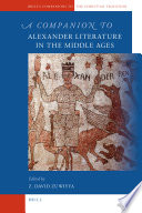 A Companion to Alexander Literature in the Middle Ages