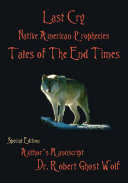 Last Cry - Native American Prophecies & Tales of the End Times Pdf/ePub eBook