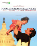 Brooks Cole Empowerment Series  Foundations of Social Policy  with CourseMate Printed Access Card   Social Justice in Human Perspective