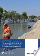 Assessment of capabilities, needs of communities, opportunities and limitations of weather forecasting for coastal regions of Bangladesh