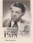 Pdf Dance With Me, Papa: Life With(out) My Celebrity Father Telecharger