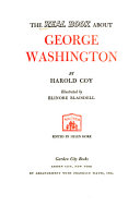 The Real Book about George Washington
