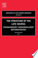 The Structure of the Life Course  Standardized  Individualized  Differentiated