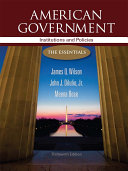 American Government Institutions And Policies The Essentials