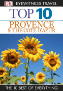 DK Eyewitness Top 10 Travel Guide: Provence & the Cote d'Azur