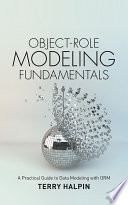 Object Role Modeling Fundamentals