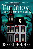 The Ghost and the Mystery Writer