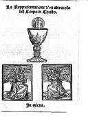 Larapresentatione duno miracolo del corpo di Christo. A play, in verse. By Bernardo Cungi. With woodcuts