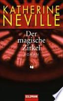 Der magische Zirkel  : Roman