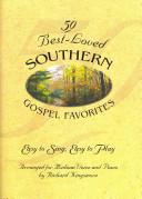 50 Best Loved Southern Gospel Favorites