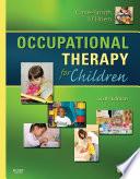 Occupational Therapy For Children E Book Book PDF