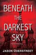 Beneath the Darkest Sky Book