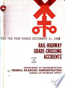 Rail highway Grade crossing Accidents  for the Year Ending December 31  1935