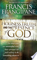 Holiness Truth And The Presence Of God