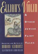 Elijah's Violin and Other Jewish Fairy Tales Pdf/ePub eBook