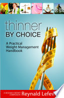 Thinner By Choice