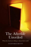 Pdf The Afterlife Unveiled
