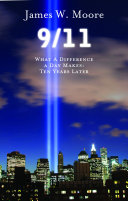 9 11  What a Difference a Day Makes  Ten Years Later