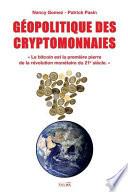 GEOPOLITIQUE DES CRYPTOMONNAIES