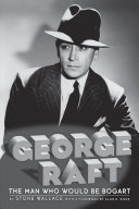 Pdf George Raft - The Man Who Would Be Bogart