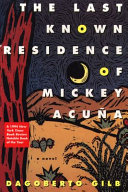 The Last Known Residence of Mickey Acu  a