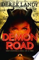 Demon Road  The Demon Road Trilogy  Book 1