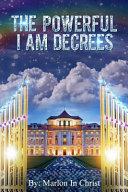 The Powerful I Am Decrees