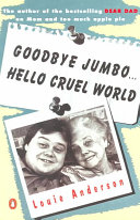 Goodbye Jumbo... Hello Cruel World