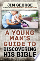 A Young Man S Guide To Discovering His Bible Book