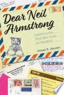 Dear Neil Armstrong Book