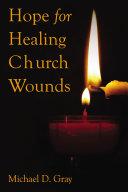 Pdf Hope For Healing Church Wounds