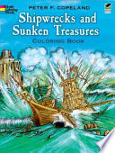 Shipwrecks and Sunken Treasures Coloring Book