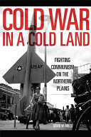 Cold War in a Cold Land