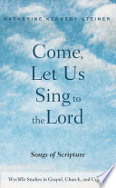 Come  Let Us Sing to the Lord