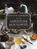 Italian Cooking for the American housewife