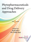 Phytopharmaceuticals and Drug Delivery Approaches Book