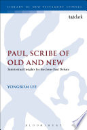 Paul Scribe Of Old And New
