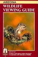 Arizona Wildlife Viewing Guide