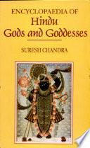 Encyclopaedia of Hindu Gods and Goddesses